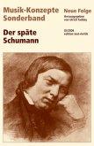 Der späte Schumann