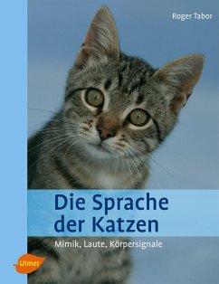 Die Sprache der Katzen - Tabor, Roger