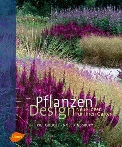 Pflanzen Design - Oudolf, Piet; Kingsbury, Noel