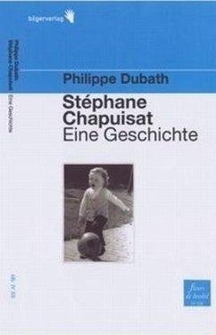 Stéphane Chapuisat - eine Geschichte - Dubath, Philippe
