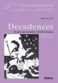 Decadences - Morality and Aesthetics in British Literature.