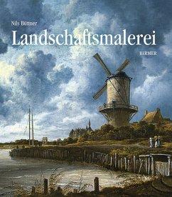Geschichte der Landschaftsmalerei - Büttner, Nils