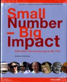 Small Number - Big Impact