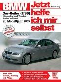 BMW 3er Reihe ab 2005 / Jetzt helfe ich mir selbst Bd.252