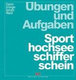 Übungen und Aufgaben Sporthochseeschifferschein
