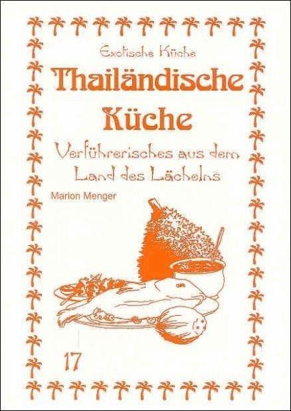 Thailandische Kuche Von Marion Menger Portofrei Bei Bucher De Bestellen