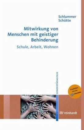 Mitwirkung von Menschen mit geistiger Behinderung - Schlummer, Werner; Schütte, Ute
