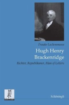 Hugh Henry Brackenridge - Lachenmann, Frauke