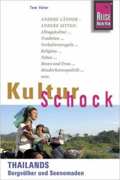 KulturSchock - Thailands Bergvölker und Seenomaden