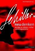 Schiller neu denken