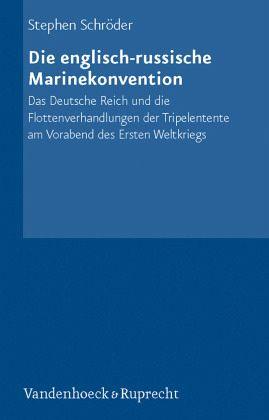 Die englisch-russische Marinekonvention - Schröder, Stephen