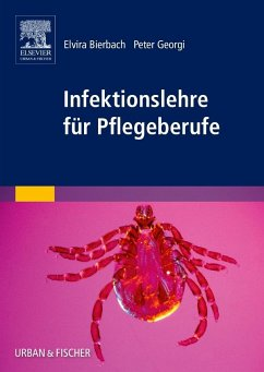 Infektionslehre für Pflegeberufe - Bierbach, Elvira; Georgi, Peter