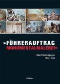 »Führerauftrag Monumentalmalerei«