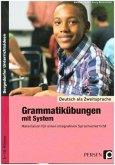 Deutsch als Zweitsprache - Grammatikübungen mit System