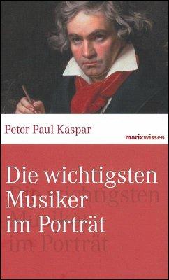 Die wichtigsten Musiker im Portrait - Kaspar, Peter Paul