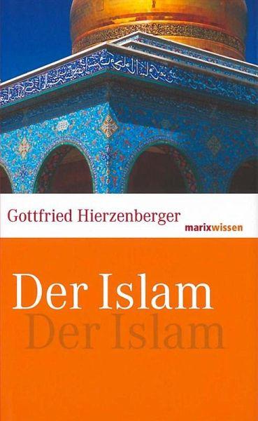 Der Islam - Hierzenberger, Gottfried