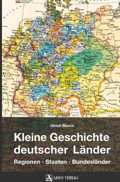 Kleine Geschichte deutscher Länder - March, Ulrich