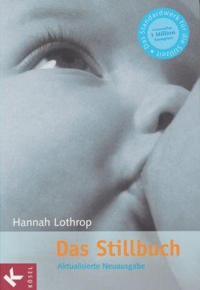 Das Stillbuch - Lothrop, Hannah