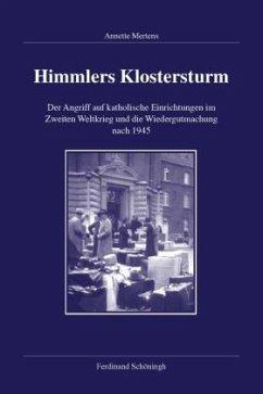 Himmlers Klostersturm - Mertens, Annette