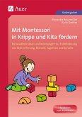 Mit Montessori in Krippe und Kita fördern