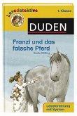 Franzi und das falsche Pferd (1. Klasse)