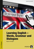 Learning English - Words, Grammar and Dialogues
