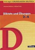 Grundlagen Deutsch. Diktate und Übungen für das 2.- 4. Schuljahr. RSR 2006