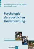 Psychologie der sportlichen Höchstleistung