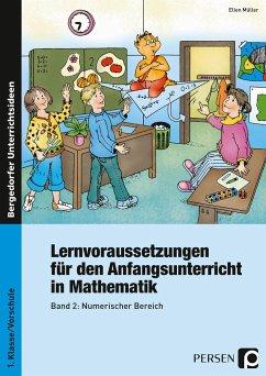 Lernvoraussetzungen für den Anfangsunterricht in Mathematik 2 - Müller, Ellen