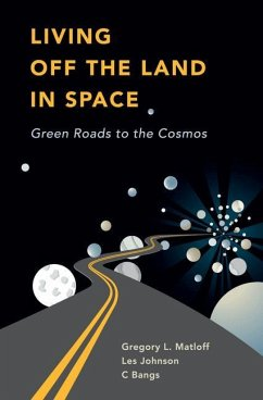 Living Off the Land in Space - Bangs, C.; Matloff, Gregory L.; Johnson, Les