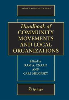 Handbook of Community Movements and Local Organizations - Cnaan, Ram A. / Milofsky, Carl (eds.)