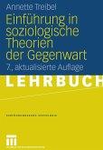 Einführung in die soziologischen Theorien der Gegenwart