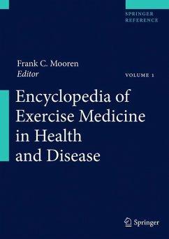 Encyclopedia of Exercise Medicine in Health and Disease - Mooren, Frank C. / Skinner, James S. (Hrsg.)