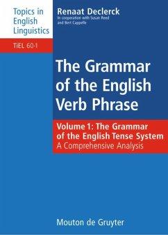 The Grammar of the English Tense System - Declerck, Renaat