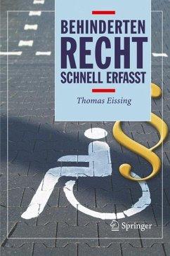 Behindertenrecht - Schnell erfasst - Eissing, Thomas