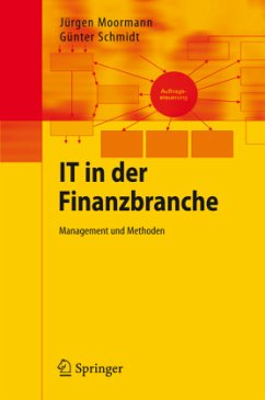IT in der Finanzbranche - Moormann, Jürgen; Schmidt, Günter