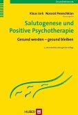 Salutogenese und Positive Psychotherapie