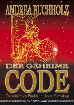 Der geheime Code - Buchholz, Andrea
