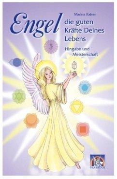 Engel - die guten Kräfte Deines Lebens 2 - Kaiser, Marina
