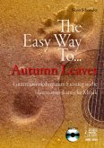 The Easy Way To Autumn Leaves, für Gitarre, m. Audio-CD