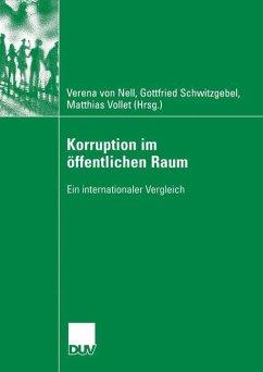 Korruption im öffentlichen Raum - Nell, Verena von / Schwitzgebel, Friedrich / Vollet, Matthias (Hgg.)