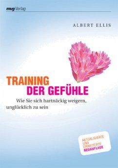 Training der Gefühle - Ellis, Albert