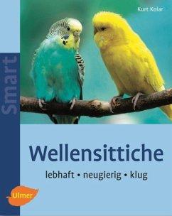Wellensittiche - Kolar, Kurt