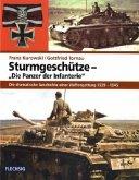 """Sturmgeschütze - """"Die Panzer der Infanterie"""""""