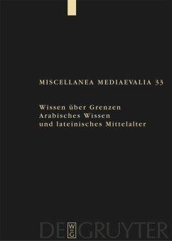 Wissen über Grenzen - Speer, Andreas / Wegener, Lydia (Hgg.)