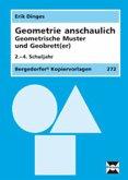 Geometrie anschaulich. Geometrische Muster und Geobrett(er)