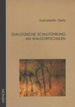 Dialogische Schulführung an Waldorfschulen