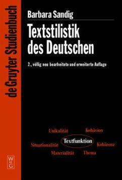 Textstilistik des Deutschen - Sandig, Barbara