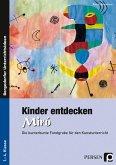 Kinder entdecken Miró