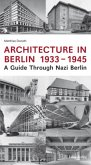Architecture in Berlin 1933 - 1945